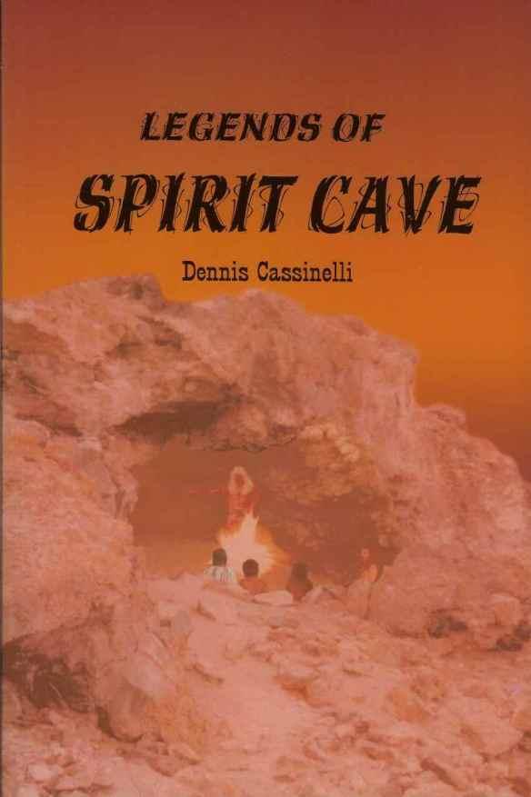 Legends of Spirit Cave